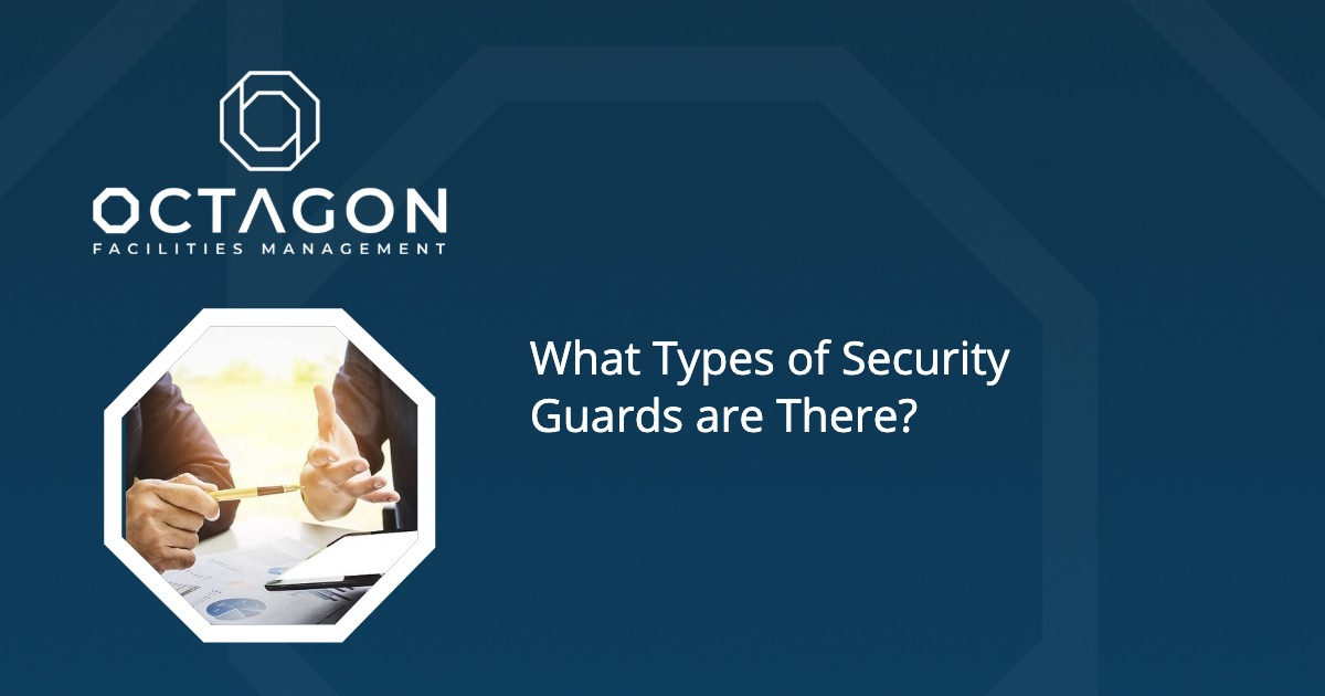 What Types of Security Guards are There?